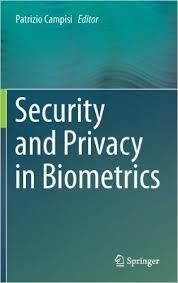Security and privacy in biometrics / Campisi, Patrizio  (Ed.)