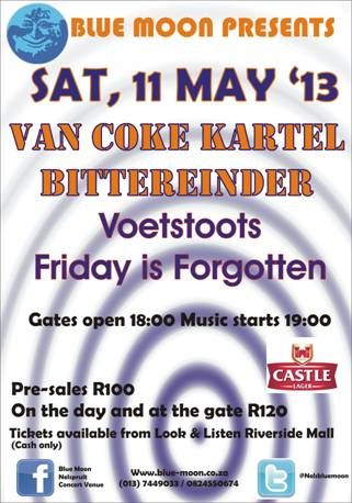 Van Coke Kartel and Bittereinder Live at Blue Moon Sat, 11th May