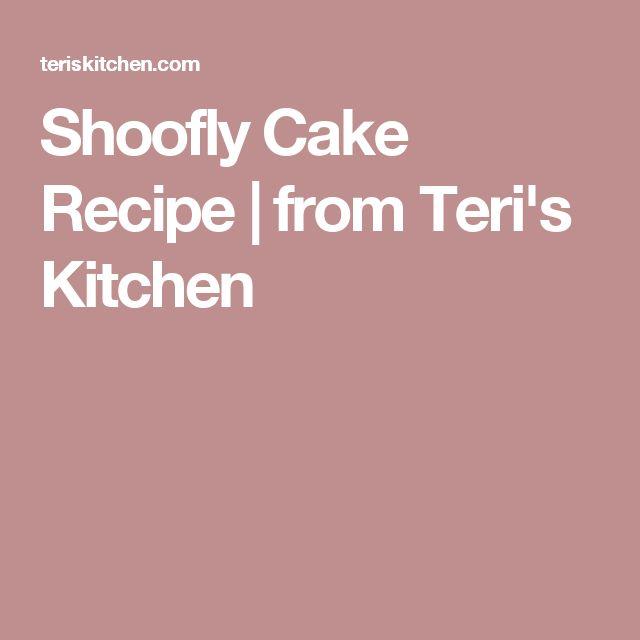 Shoofly Cake Recipe | from Teri's Kitchen