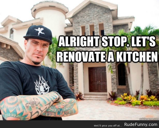 Bathroom Remodel Meme yes, vanilla ice now has a home renovation show - http://www