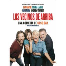 Representació de Los vecinos de arriba, de Cesc Gay     Teatre Condal (Barcelona)  De l'11 al 29 d'octubre