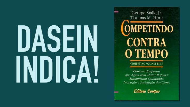 """""""Competindo contra o tempo"""", de George Stalk Jr. e Thomas M. Hout. #book #career #time #Company"""