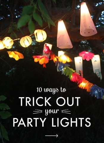 10 Ways to Trick Out your Party Lights | Brit + Co.