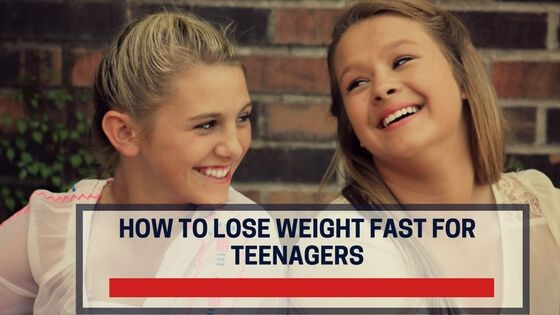 How teens lose weight fast
