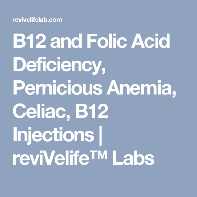 B12 and Folic Acid Deficiency, Pernicious Anemia, Celiac, B12 Injections | reviVelife™ Labs