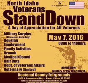 Saturday, May 7th 0800 to 1400 hours Kootenai County Fairgrounds 4056 N Government Way Coeur D'Alene ID, 83815 Join us for this great event providing free services to our veterans. Services include: Military Surplus for homeless vets, Housing, Employment, Family Activities, Brunch, Medical and Dental, Hair Cuts, Veterinary care (limited). Admission requires Military or VA ID or DD214. For more information contact Eric Swanbeck 208-664-3095