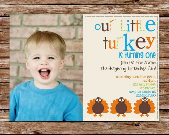 34 best Our Little Turkeyu0027s First Birthday! images on Pinterest - fresh birthday invitation of my son