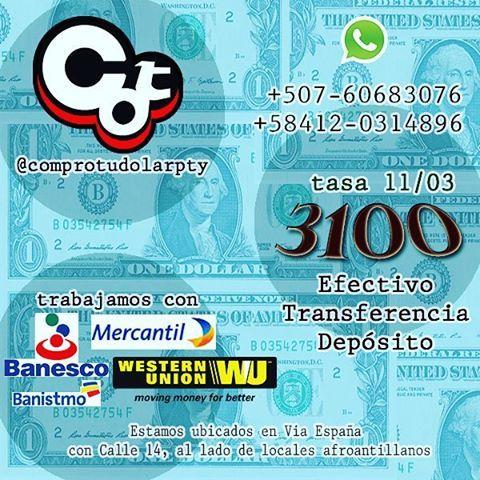 Nuestra #tasa para hoy #3100  pagando inmediatamente, a través de mercantil y Banesco, escríbenos para más información, seguridad, seriedad y rapidez, recibimos efectivo en la ciudad de Panamá, y a través de #westernunion a nivel mundial, depósitos en efectivo en USA, para enviar dinero a Venezuela... #ptyzolanos #panazolanos #venezolanospty #venezolanosenmiami #chamospty #chamosenpanama #panazolanosanuncios #anuncios #venezolanosenmadrid #remesas #venezuela #dolartoday #enviospty…