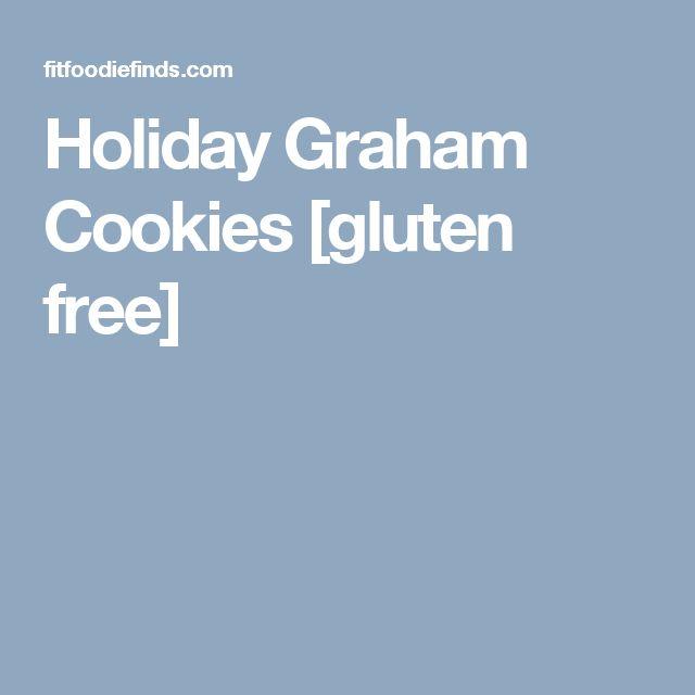 Holiday Graham Cookies [gluten free]