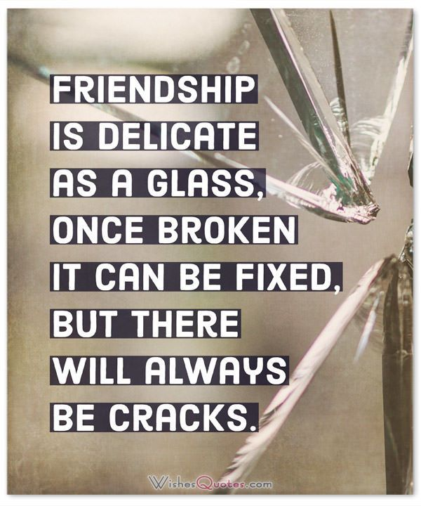 Broken Friendship Sayings and Losing a Friend Quotes