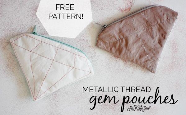 Free pattern: Metallic thread gem zippered pouches