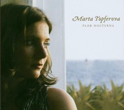 Marta Topferova: Flor Nocturna