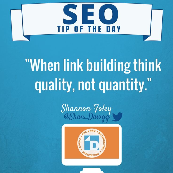 Today's SEO Tip of the Day is all about quality, especially when link building.  #SEO #OnlineMarketing #MarketingTips
