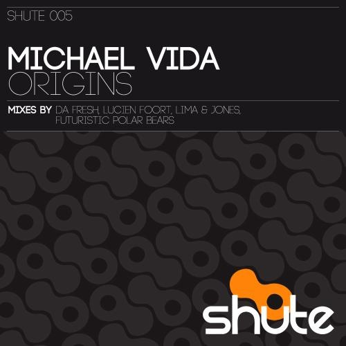 Michael Vida - Origins (Lucien Foort,Andy Jones, Michel Lima Remix)