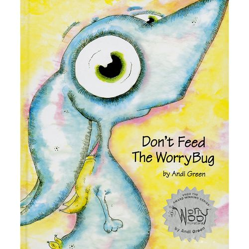 Child Therapy Toys - Don't Feed The Worry Bug Best book for kids who worry or have anxiety