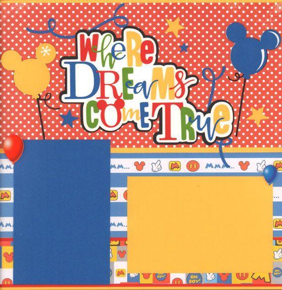 Where Dreams come True 2 page Scrapbook kit
