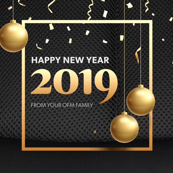 From all of us at OFM, wishing you a happy and healthy new
