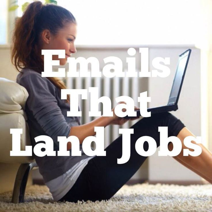 E-mails that land jobs