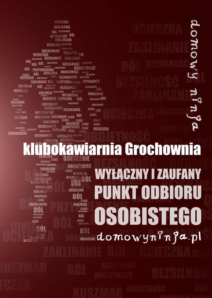"""KLUBOKAWIARNIA GROCHOWNIA -  . Nasz punkt odbioru / / / / TheQuathe - wydawca i dystrybutor: """"DOMOWEGO NINJA""""   ::: -:   WIĘCEJ na ::: -:   https://TheQuathe.pl"""