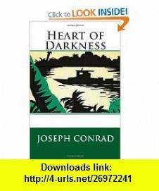 Heart of Darkness (9781477467336) Joseph Conrad , ISBN-10: 1477467335  , ISBN-13: 978-1477467336 ,  , tutorials , pdf , ebook , torrent , downloads , rapidshare , filesonic , hotfile , megaupload , fileserve