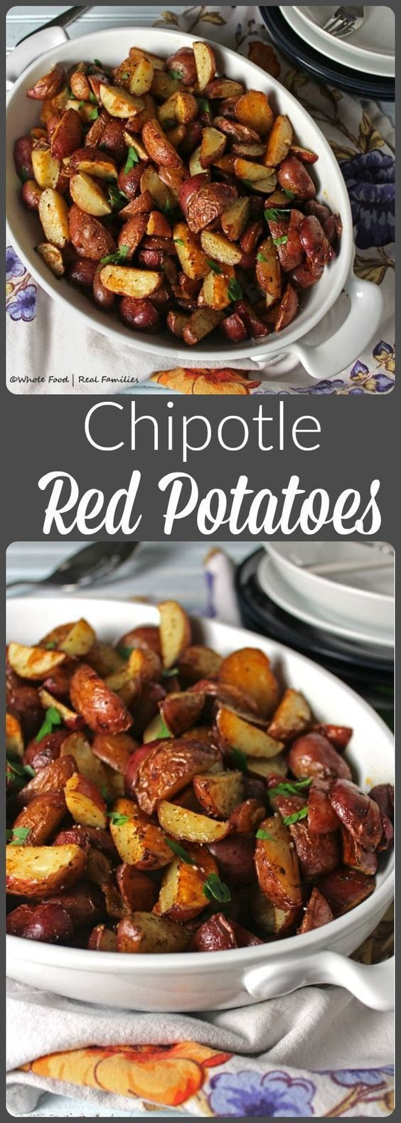 Chipotle Red Potatoes are crisp and full of flavor but not to spicy for kids! My family loves these!