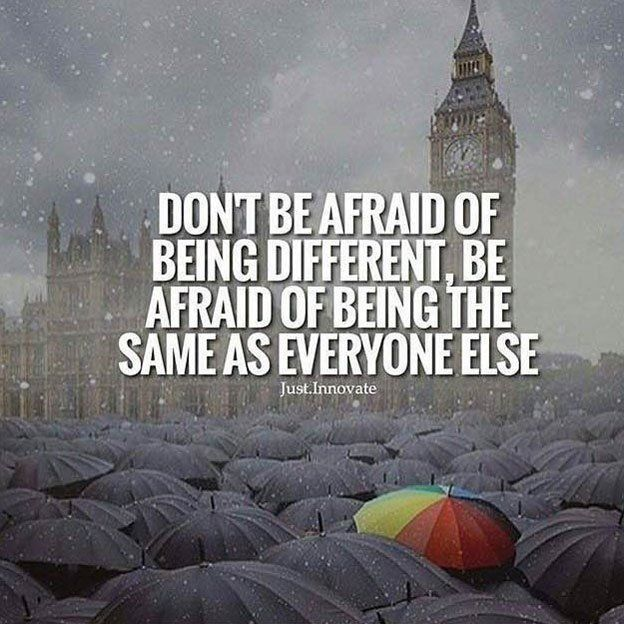 Don T Be Afraid Of Being Different Be Afraid Of Being The Same As Everyone Else Quotes Motiva Online Marketing Quotes Blogging Quotes Motivational Quotes