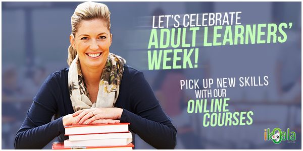 It is Adult Learners' Week! Embrace lifelong learning and pick up new skills with our training courses.