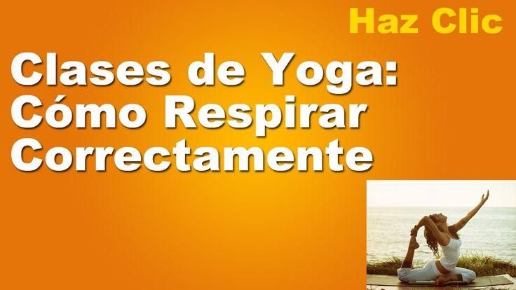 Curso de Yoga Online Para Principiantes - Como Respirar Correctamente - ...