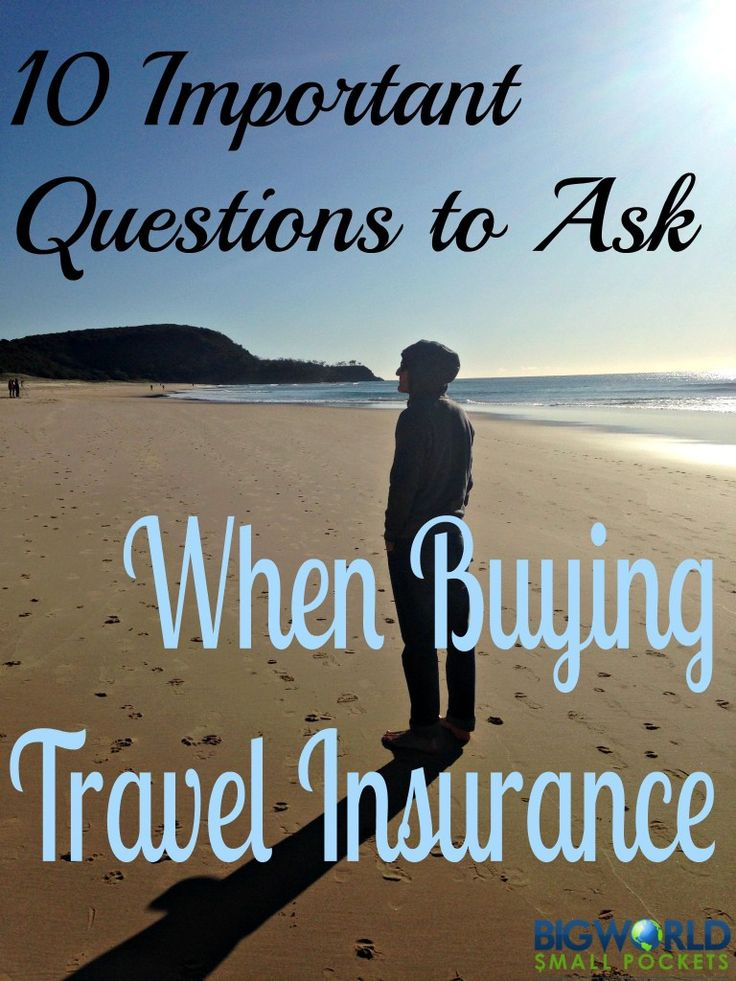 10 Important Questions to Ask When Buying Travel Insurance {Big World Small Pockets}
