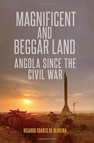 Magnificent and Beggar Land: Angola Since the Civil War - Magnificent and Beggar Land is a powerful account of fast-changing dynamics in Angola, an important African state that is a key exporter of oil and diamonds and a growing power on the continent. Based on three years of research and extensive first-hand knowledge of Angola, it documents the rise of a major economy and its insertion in the international system since it emerged in 2002 from one of Africa's longest and deadliest civil…