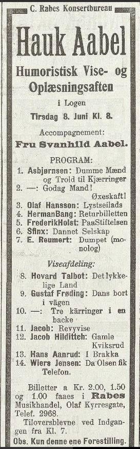 """Annonse i BT 1915: Hauk Aabel """"Humoristisk Vise- og Oplæsningsaften"""" i Logen. Hauk var faren til Per Aabel."""