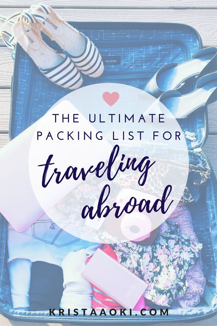 International Packing List | what to pack when you travel abroad to another country. the essentials for international travelers when they visit foreign countries. free printable packing checklist included over at the lifestyle & travel blog kristaaoki.com