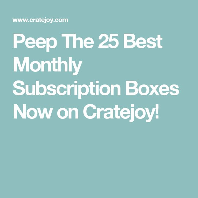 Best 25 Monthly Subscription Boxes Ideas On Pinterest