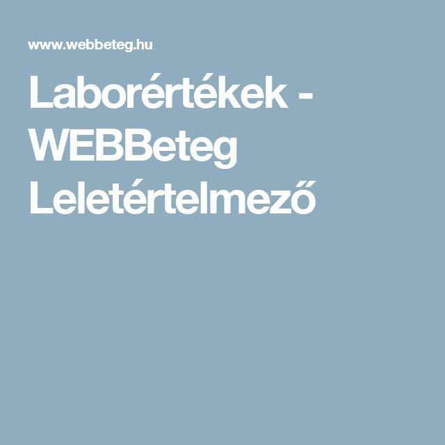 Laborértékek - WEBBeteg Leletértelmező