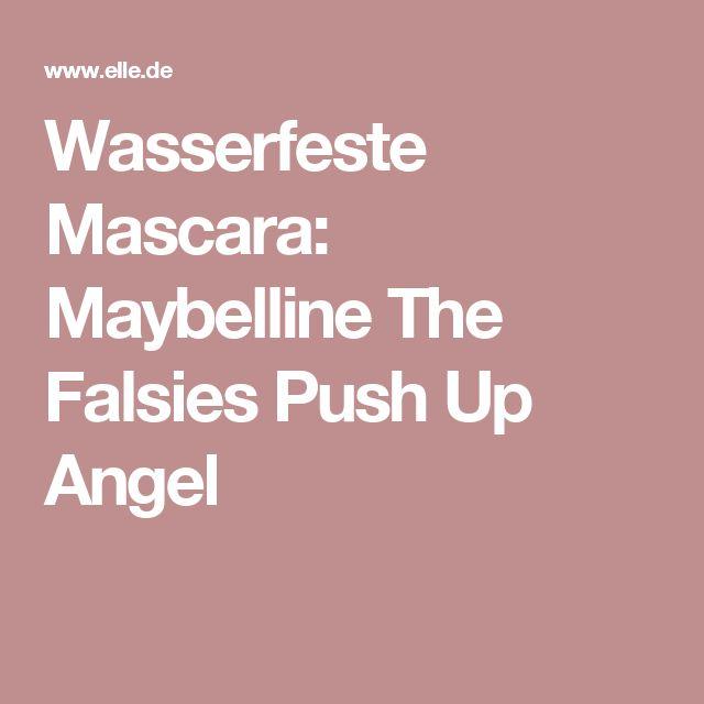 Wasserfeste Mascara: Maybelline The Falsies Push Up Angel