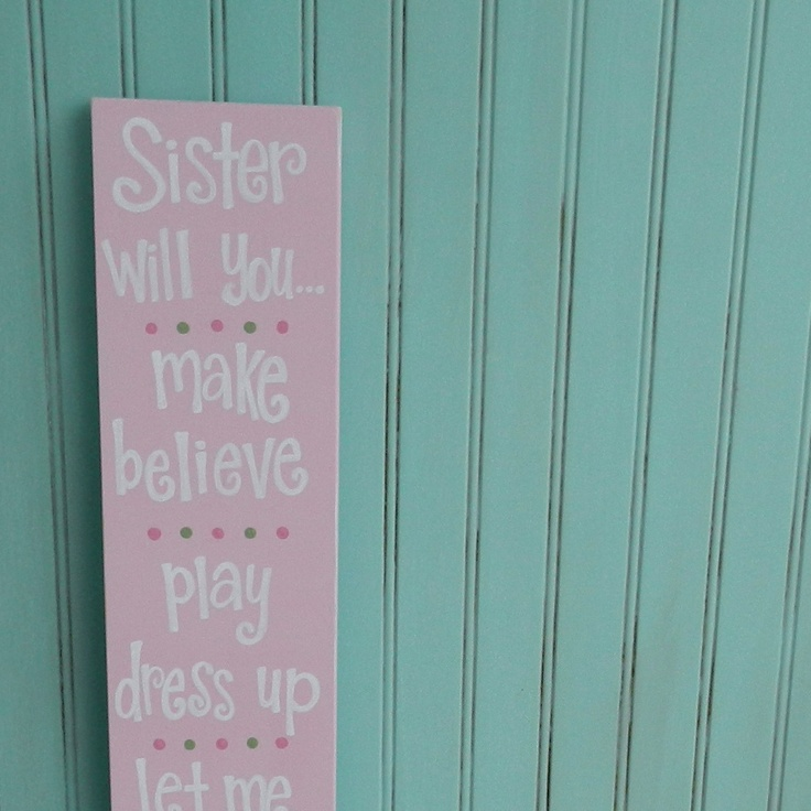 Girls Bedroom Decor. Sister Will You Make Believe Play Dress Up Let