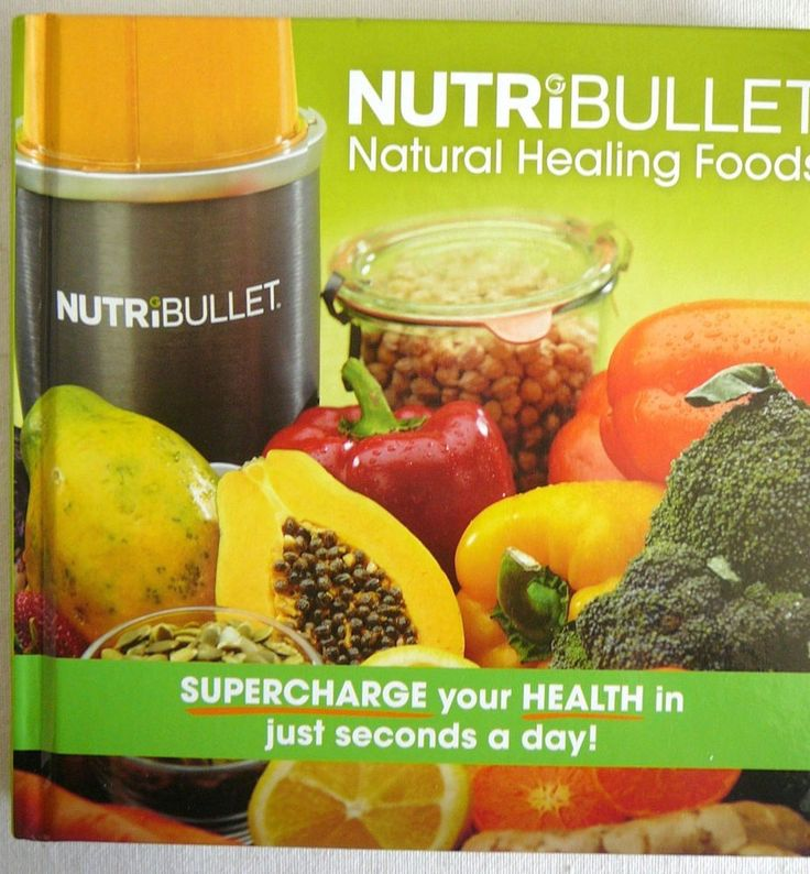Nutribullet: Natural Healing Foods Blender Juicer Extractor RECIPES MEALS NEW