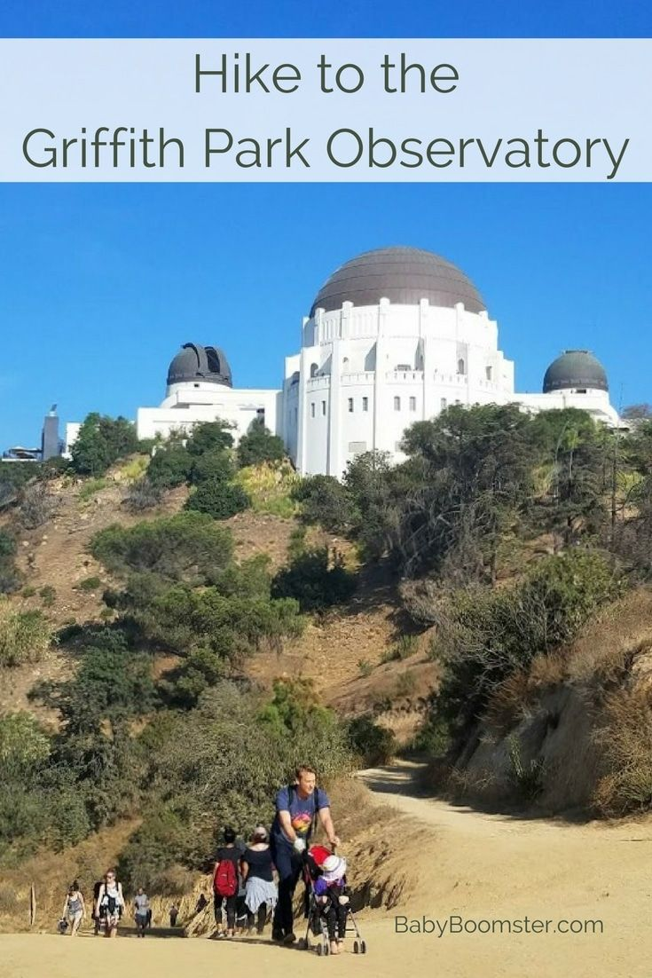 Hike To The Griffith Park Observatory La S Iconic Landmark Griffith Park Hike Hikes In Los Angeles Griffith Park