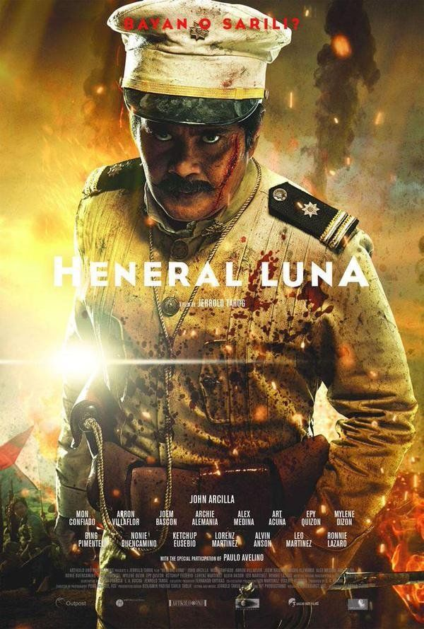 HENERAL LUNA [2015] Set during the Philippine-American war, a short-tempered Filipino general faces an enemy more formidable than the American army: his own treacherous countrymen.