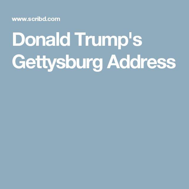 Donald Trump's Gettysburg Address