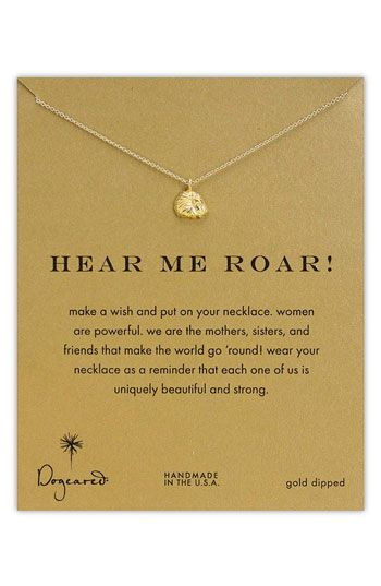 Golden Lion pendant necklace from Dogeared. They also have a Diamond from their Sorority collection.