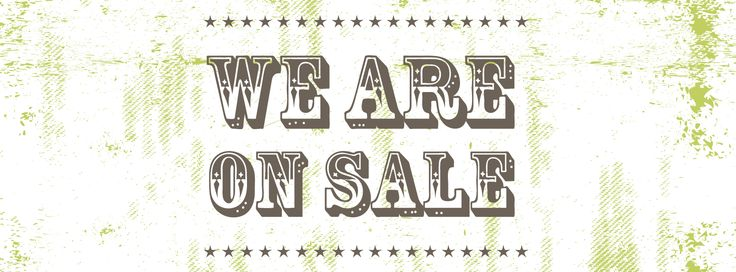 We Are On Sale!