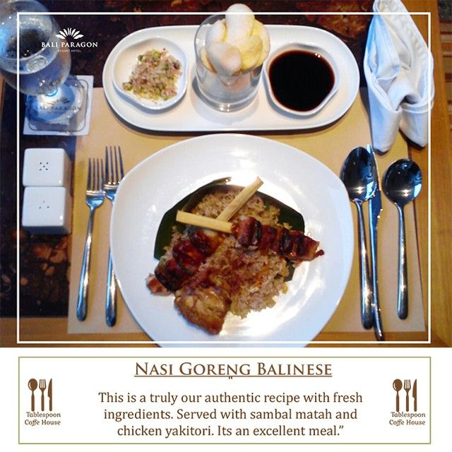 Only at Tablespoon Coffee House.. Try our Nasi Goreng Balinese, truly our authentic recipes... Stay Inspired!!