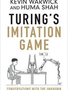 Turing's Imitation Game: Conversations with the Unknown 1st Edition free download by Kevin Warwick Huma Shah ISBN: 9781107056381 with BooksBob. Fast and free eBooks download.  The post Turing's Imitation Game: Conversations with the Unknown 1st Edition Free Download appeared first on Booksbob.com.