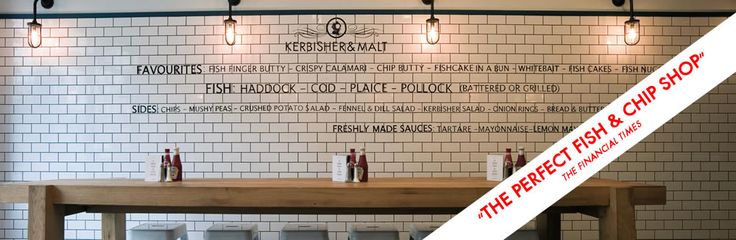 Kerbisher & Malt, a modern, British fish and chip shop. In Sheperd's Bush, London.
