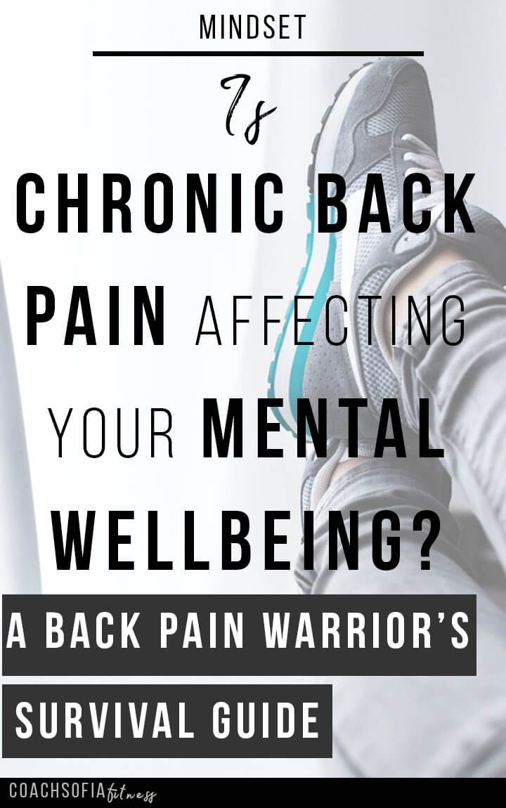 Is chronic back pain affecting your mental wellbeing? how to not fall into anxiety and depression when suffering from chronic back pain, piriformis syndrome, sciatica, ankylosing spondylitis, rheumatoid arthriris, disc herniation and many other chronic il