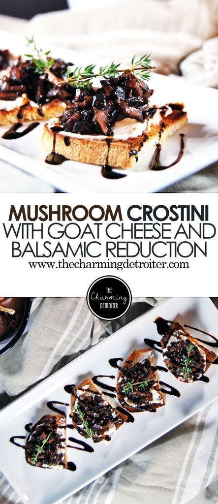Mushrooms Duxelles Crostini with Goat Cheese and Balsamic Reduction - Impress your friends with this simple yet elegant crostini, featuring sauteed mushrooms, goat cheese, and a balsamic reduction.