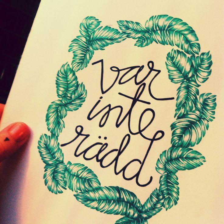 Var inte rädd #ellendrawings