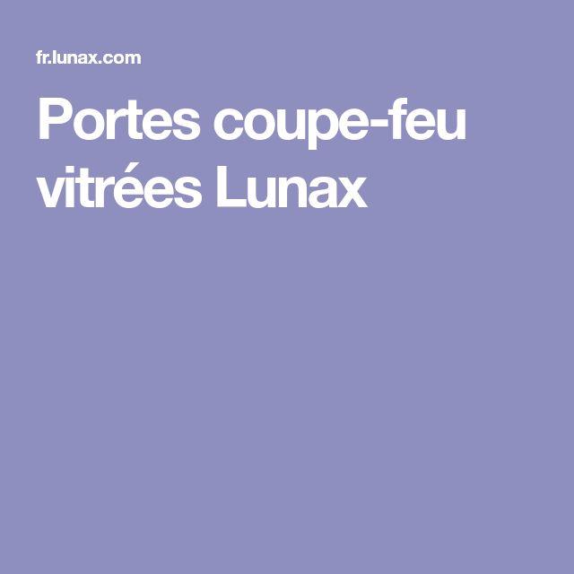 Portes coupe-feu vitrées Lunax