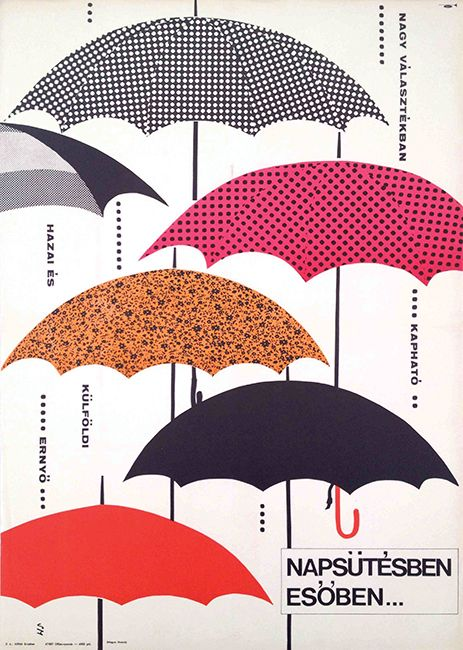 Umbrella...in sunshine and in rain (Sándor Margit, 1967) - get this poster at our auction on December 8! http://budapestposter.com/upload/angol_tanulm_kat_2014.pdf
